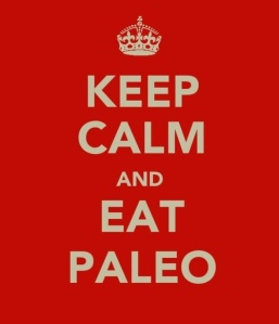 Keep Calm & Eat Paleo