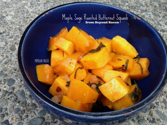 Maple Sage Roasted Butternut Squash | Beyond Bacon | Popular Paleo