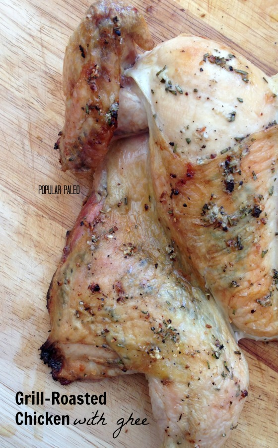 Grill-Roasted Chicken with Ghee title | Popular Paleo